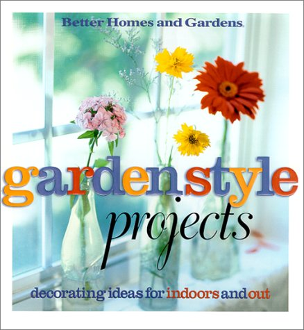 9780696210365: Garden Style Projects