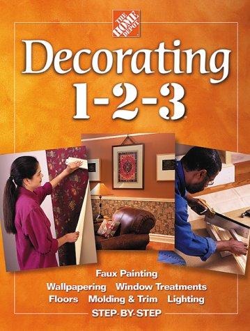 9780696211072: Decorating 1-2-3 (Home Depot ... 1-2-3)
