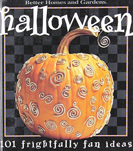 9780696211386: Title: Halloween 101 frightfully fun ideas