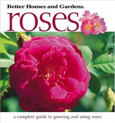 9780696211782: Roses (Better Homes & Gardens)