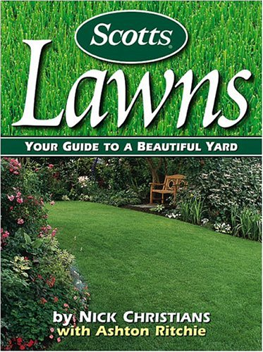9780696212703: Scotts Lawns: Your Guide to a Beautiful Yard