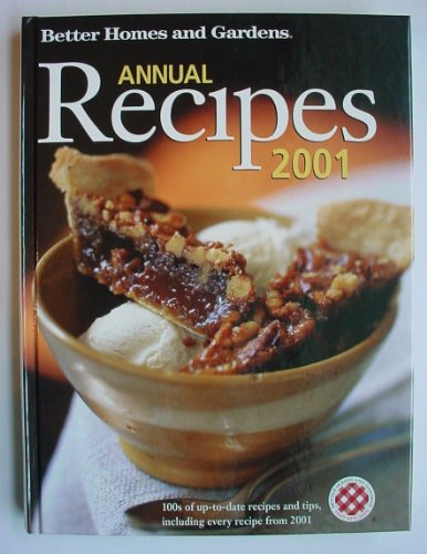 Better Homes & Gardens Annual Recipes 2001