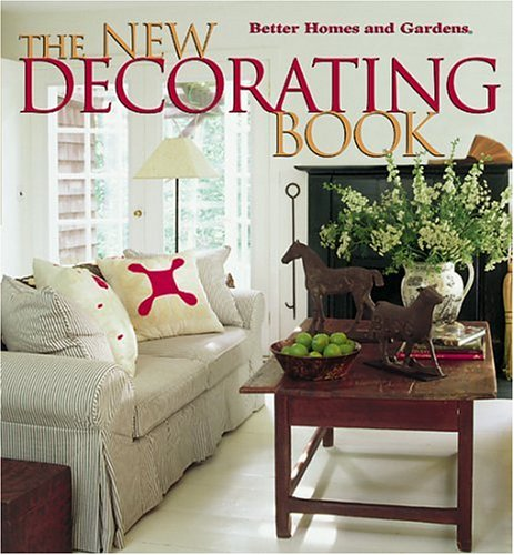 9780696213816: The New Decorating Book (Better Homes and Gardens(R))