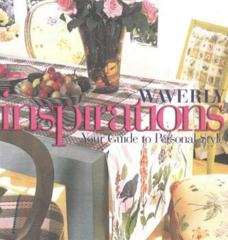 Inspirations: Your Guide to Personal Style: Waverly