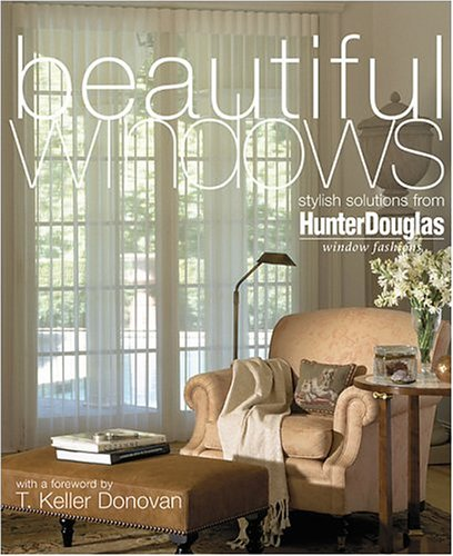 9780696214059: Beautiful Windows: Stylish solutions from Hunter Douglas