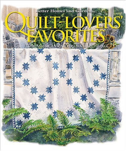 9780696215117: Quilt Lovers Favorites: v. 2: From