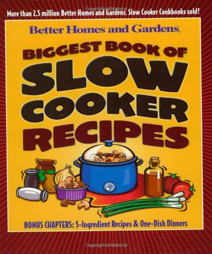 9780696215469: Biggest Book of Slow Cooker Recipes (Better Homes & Gardens)