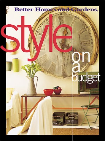 9780696215551: Style On a Budget (Better Homes & Gardens)