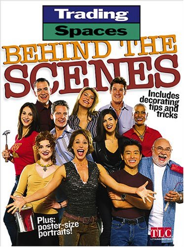 9780696217128: Trading Spaces Behind the Scenes: Including Decorating Tips and Tricks