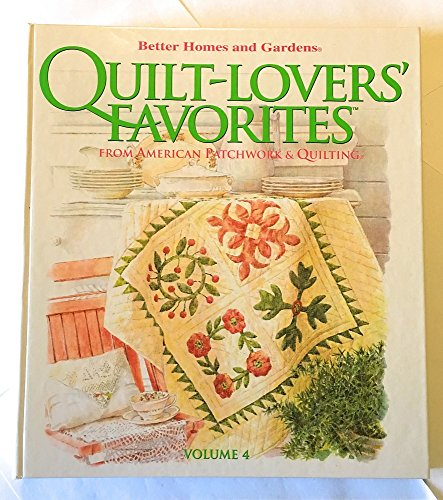 9780696219825: Better Homes and Garden's Quilt-Lovers' Favorites Vol.4