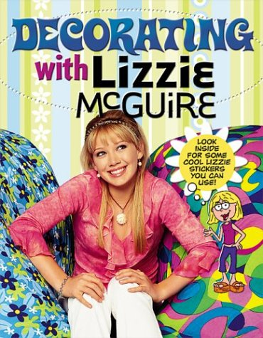 9780696220128: Decorating with Lizzie McGuire