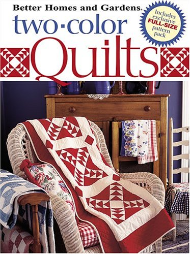 9780696220937: Two-Color Quilts (Better Homes & Gardens)