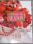 9780696221248: Better Homes and Gardens Celebrate the Season 2004