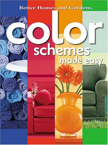 9780696221262: Color Schemes Made Easy (Better Homes & Gardens)