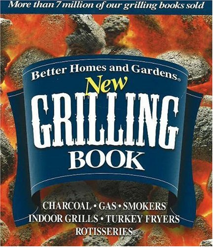 9780696221606 Better Homes And Gardens New Grilling Book