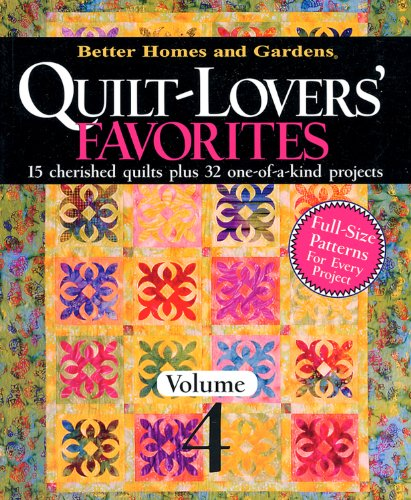 9780696221644: Quilt-Lovers' Favorites, Volume 4 (Better Homes and Gardens Cooking)