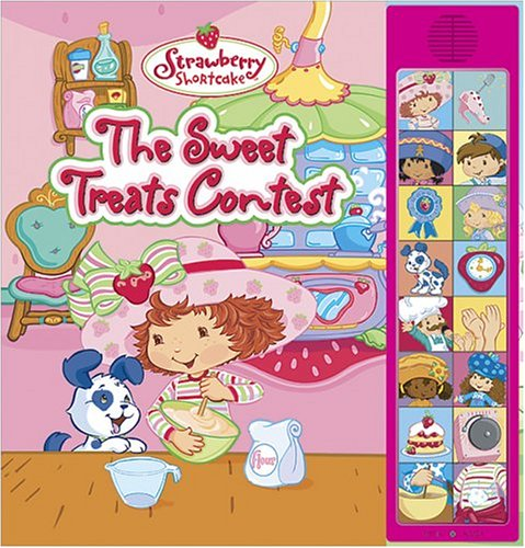 9780696222429: The Strawberry Shortcake Sweet Treats Contest: Deluxe Sound Storybook