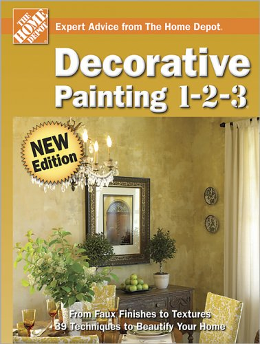 9780696222481: Decorative Painting 1-2-3 (Home Depot 1-2-3)