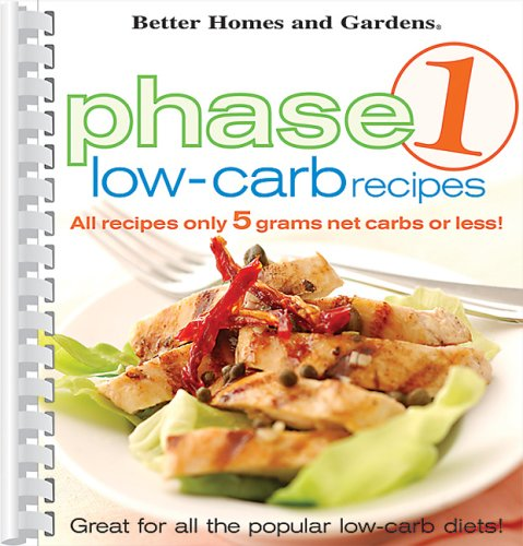 9780696222559: Better Homes and Gardens: Phase 1 Low-Carb Recipes