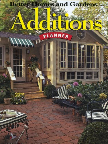 9780696222832: Additions Planner (Better Homes and Gardens Home)