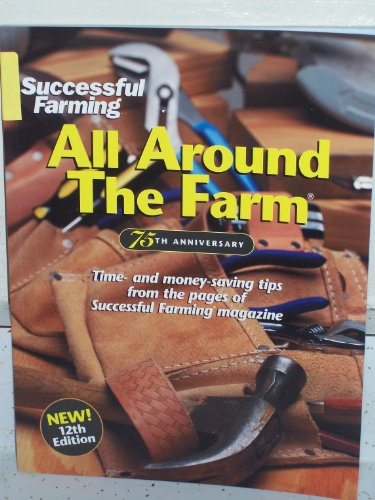 All Around the Farm: Time and money: Successful Farming