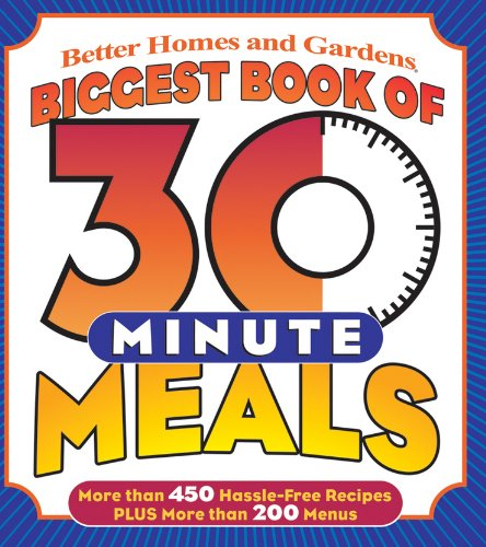 9780696224386: Biggest Book of 30-Minute Meals (Better Homes & Gardens Cooking)