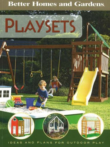 9780696225550: Playsets (Better Homes & Gardens)