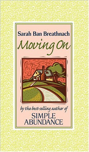 9780696225574: Moving On: Creating Your House of Belonging with Simple Abundance