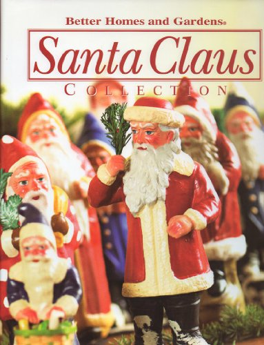 9780696225956: Better Homes and Gardens Santa Claus Collection 2005 (volume 7)