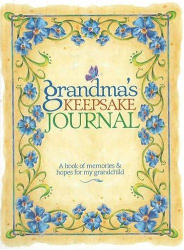 9780696228308: Grandma's Keepsake Journal: A Book of Memories & Hopes for My Grandchild
