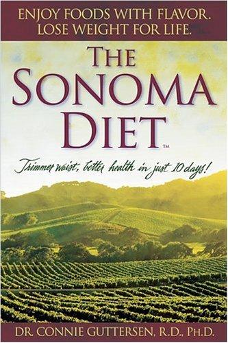 9780696228315: The Sonoma Diet: Trimmer Waist, Better Health in Just 10 Days!