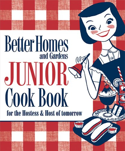 9780696228339: New Junior Cook Book: 1955 Classic Edition (Better Homes & Gardens)
