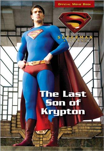 9780696229596: The Last Son of Krypton (Superman Returns, Superman Chapter Book)