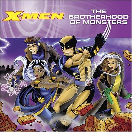 9780696229848: X-men: The Brotherhood of Monsters (X-Men (Marvel Paperback))