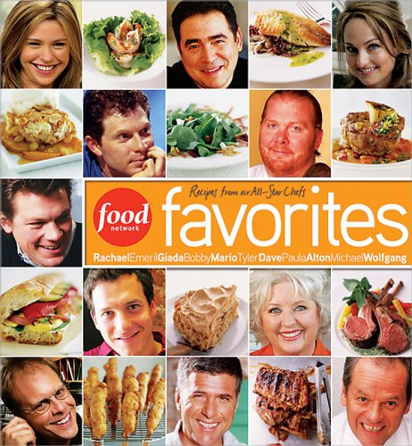 9780696230219: Food Network Favorites: Recipes from Our All-StarChefs