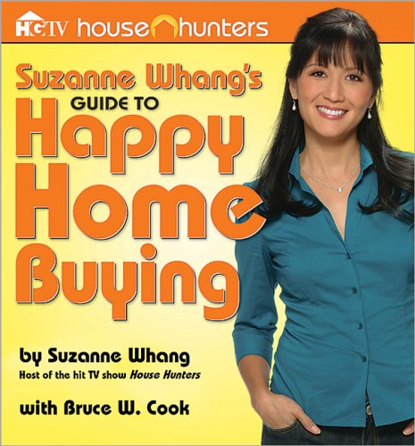 SUZANNE WHANG'S GUIDE TO HAPPY HOME BUYI