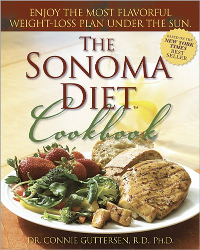9780696231858: The Sonoma Diet Cookbook: Enjoy the Most Flavorful Recipes Under the Sun