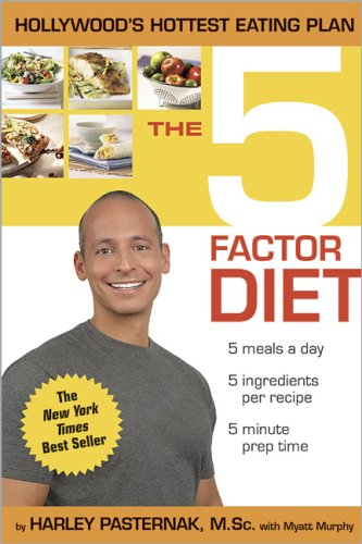 9780696232244: The 5 Factor Diet: Get the Body You Want in Just Five Weeks!