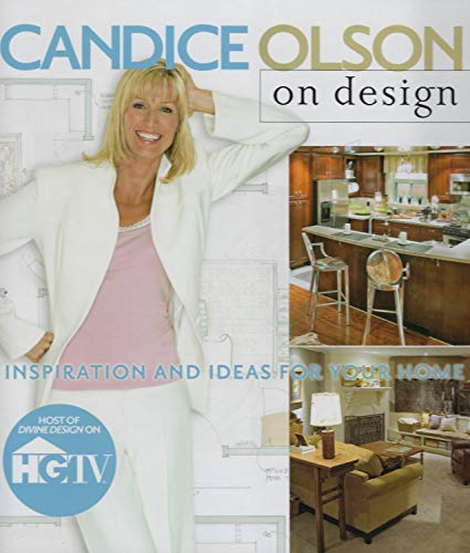 9780696232350: Candice Olson on Design: Inspiration and Ideas for Your Home