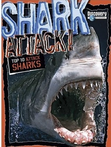 Shark Attack! Top 10 Attack Sharks (Discovery Channel): Shulman, Mark
