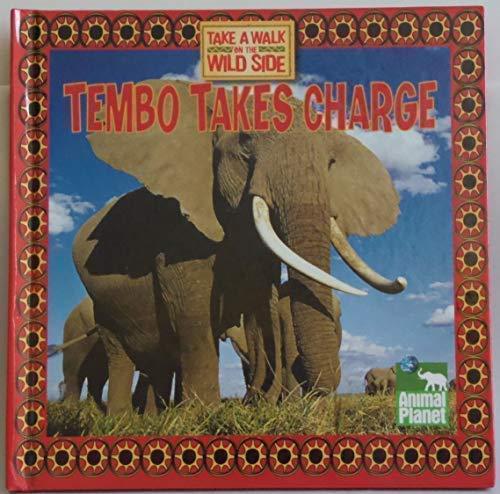 Tembo Takes Charge: Thea Feldman