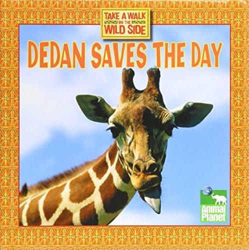 Dedan Saves the Day: Thea Feldman