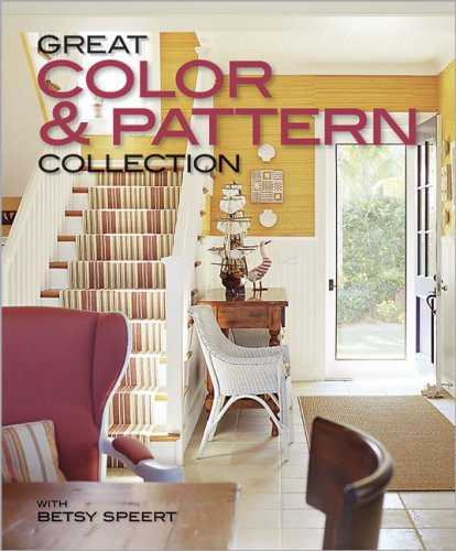 9780696233081: Great Color & Pattern Collection (Better Homes and Gardens Home)