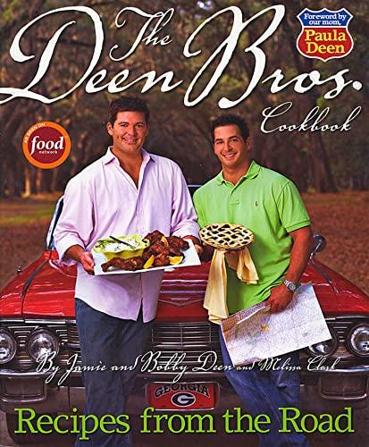 The Deen Brothers Cookbook: Deen, Jamie;Clark, Melissa;Deen, Bobby