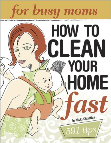 9780696234330: Clean Your Home Fast: For Busy Moms