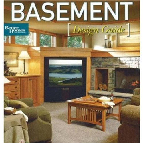 9780696234583: Basement Design Guide (Better Homes and Gardens Home)