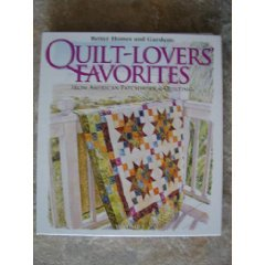 9780696235047: Better Homes and Gardens Quilt Lovers' Favorites, Better Homes and Gardens (Spiral-bound - Volume 7, 2006)