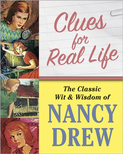 9780696236242: Clues for Real Life: The Wit and Wisdom of Nancy Drew