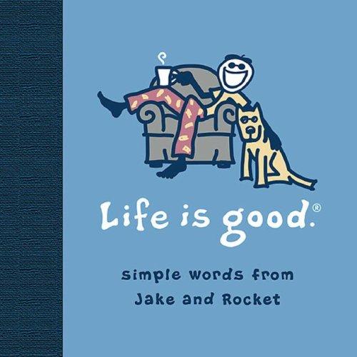 Life Is Good: Jacobs, Bert; Jacobs,