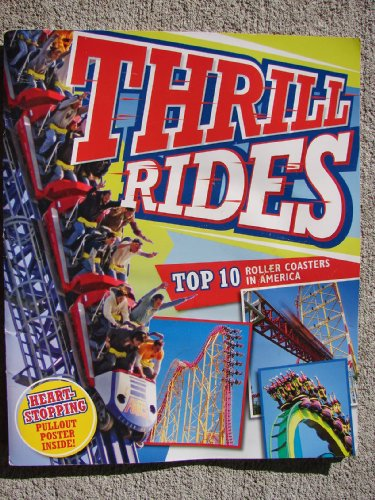 9780696237126: Thrill Rides Top 10 Roller Coasters in America